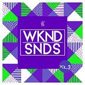 WKND SNDS, Vol. 3 by Various Artists