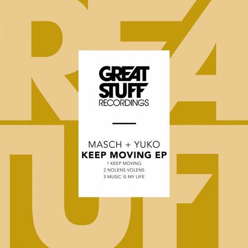 Keep Moving EP by Masch+Yuko