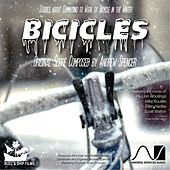 Bicicles (Original Score) by Andrew Spencer