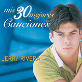 Play & Download Mis 30 Mejores Canciones by Jerry Rivera | Napster