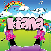 Imagine Me - Personalized Music for Kids: Kiana by Personalized Kid Music