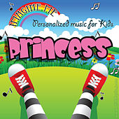 Imagine Me - Personalized Music for Kids: Princess by Personalized Kid Music