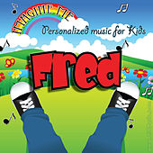 Imagine Me - Personalized Music for Kids: Fred by Personalized Kid Music