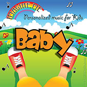 Imagine Me - Personalized Music for Kids: Baby by Personalized Kid Music