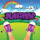 Imagine Me - Personalized Music for Kids: Julianne by Personalized Kid Music