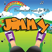 Imagine Me - Personalized Music for Kids: Jimmy by Personalized Kid Music