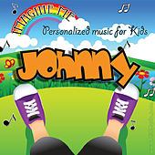 Imagine Me - Personalized Music for Kids: Johnny by Personalized Kid Music