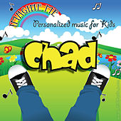 Imagine Me - Personalized Music for Kids: Chad by Personalized Kid Music