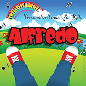 Imagine Me - Personalized Music for Kids: Alfredo by Personalized Kid Music