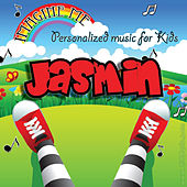 Imagine Me - Personalized Music for Kids: Jasmin by Personalized Kid Music