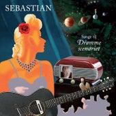 Sange til Drømmescenariet by Sebastian