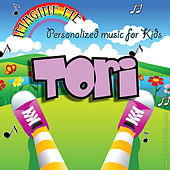 Imagine Me - Personalized Music for Kids: Tori by Personalized Kid Music