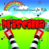 Imagine Me - Personalized Music for Kids: Priscilla by Personalized Kid Music