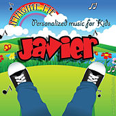 Imagine Me - Personalized Music for Kids: Javier by Personalized Kid Music