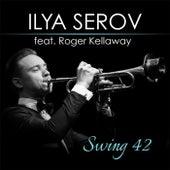 Swing 42 (feat. Roger Kellaway) by Ilya Serov