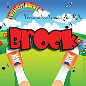 Imagine Me - Personalized Music for Kids: Brock by Personalized Kid Music