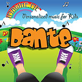 Imagine Me - Personalized Music for Kids: Dante by Personalized Kid Music