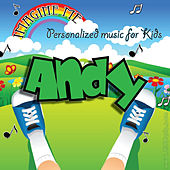 Imagine Me - Personalized Music for Kids: Andy by Personalized Kid Music
