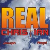 Real Christian by Joseph Angel