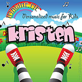 Imagine Me - Personalized Music for Kids: Kristen by Personalized Kid Music