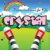 Imagine Me - Personalized Music for Kids: Crystal by Personalized Kid Music