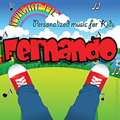 Imagine Me - Personalized Music for Kids: Fernando by Personalized Kid Music