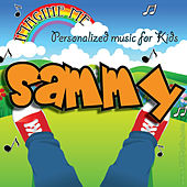 Imagine Me - Personalized Music for Kids: Sammy by Personalized Kid Music