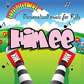 Imagine Me - Personalized Music for Kids: Himee by Personalized Kid Music