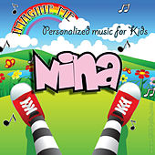Imagine Me - Personalized Music for Kids: Nina by Personalized Kid Music