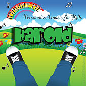 Imagine Me - Personalized Music for Kids: Harold by Personalized Kid Music