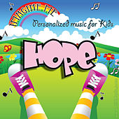 Imagine Me - Personalized Music for Kids: Hope by Personalized Kid Music