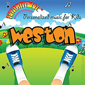 Imagine Me - Personalized Music for Kids: Weston by Personalized Kid Music