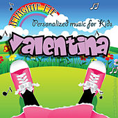 Imagine Me - Personalized Music for Kids: Valentina by Personalized Kid Music