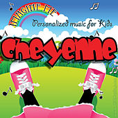 Imagine Me - Personalized Music for Kids: Cheyenne by Personalized Kid Music