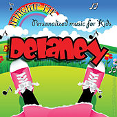 Imagine Me - Personalized Music for Kids: Delaney by Personalized Kid Music