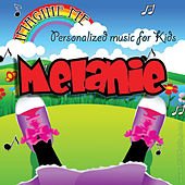 Imagine Me - Personalized Music for Kids: Melanie by Personalized Kid Music