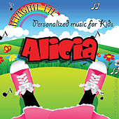 Imagine Me - Personalized Music for Kids: Alicia by Personalized Kid Music