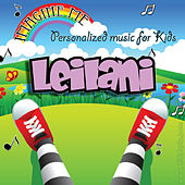 Imagine Me - Personalized Music for Kids: Leilani by Personalized Kid Music