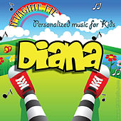 Imagine Me - Personalized Music for Kids: Diana by Personalized Kid Music