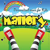 Imagine Me - Personalized Music for Kids: Mallory by Personalized Kid Music