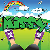 Imagine Me - Personalized Music for Kids: Missy by Personalized Kid Music