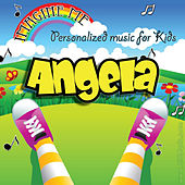Imagine Me - Personalized Music for Kids: Angela by Personalized Kid Music