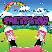 Imagine Me - Personalized Music for Kids: Christina by Personalized Kid Music