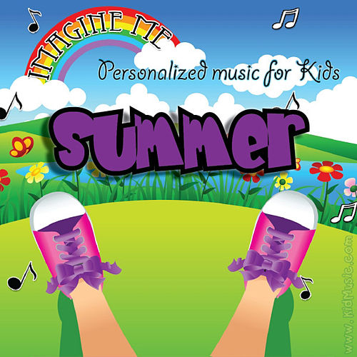 Imagine Me - Personalized Music for Kids: Summer by Personalized Kid Music