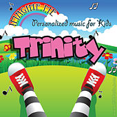Imagine Me - Personalized Music for Kids: Trinity by Personalized Kid Music