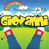 Imagine Me - Personalized Music for Kids: Giovanni by Personalized Kid Music