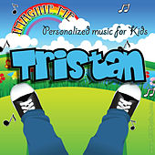 Imagine Me - Personalized Music for Kids: Tristan by Personalized Kid Music