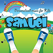 Imagine Me - Personalized Music for Kids: Samuel by Personalized Kid Music