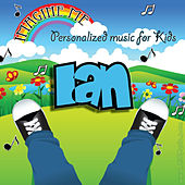 Imagine Me - Personalized Music for Kids: Ian by Personalized Kid Music