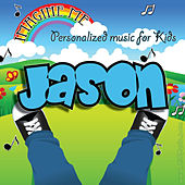 Imagine Me - Personalized Music for Kids: Jason by Personalized Kid Music